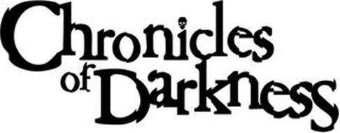 CHRONICLES OF DARKNESS