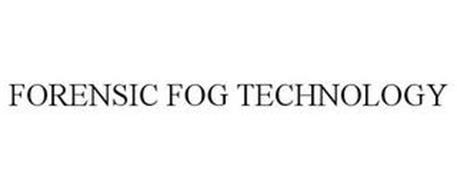 FORENSIC FOG TECHNOLOGY