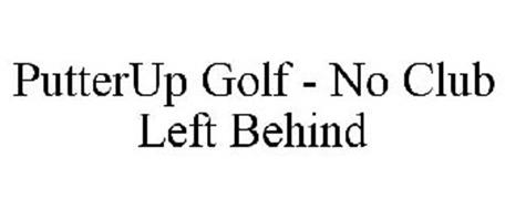 PUTTERUP GOLF - NO CLUB LEFT BEHIND