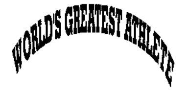 WORLDS GREATEST ATHELETE