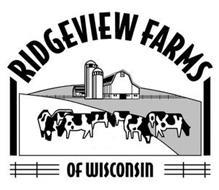 RIDGEVIEW FARMS OF WISCONSIN