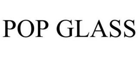 POP GLASS
