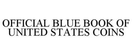 OFFICIAL BLUE BOOK OF UNITED STATES COINS
