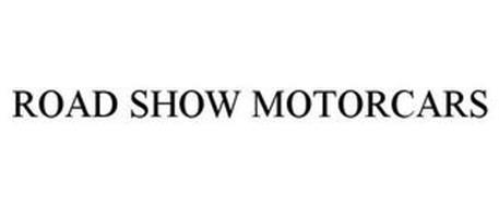ROAD SHOW MOTORCARS