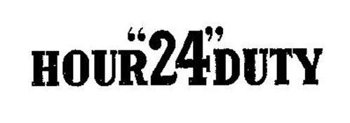 "HOUR""24""DUTY"
