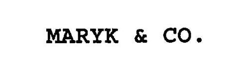 MARYK & CO.