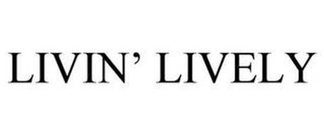 LIVIN' LIVELY