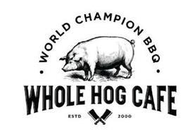 WORLD CHAMPION BBQ WHOLE HOG CAFE ESTD 2000