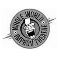 WHOLE WORLD IMPROV THEATRE