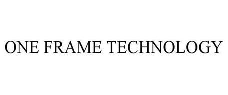 ONE FRAME TECHNOLOGY