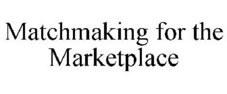 MATCHMAKING FOR THE MARKETPLACE
