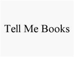 TELL ME BOOKS