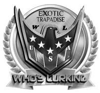 EXOTIC TRAPADISE W L USA WHO'S LURKING