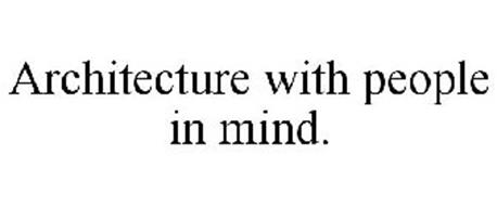 ARCHITECTURE WITH PEOPLE IN MIND