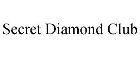 SECRET DIAMOND CLUB
