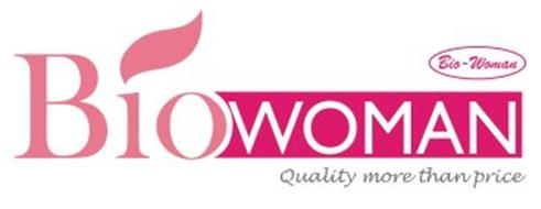 BIOWOMAN BIO- WOMAN QUALITY MORE THAN PRICE