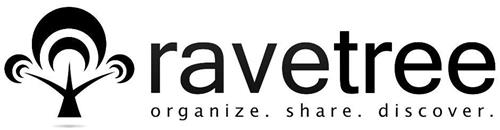 RAVETREE ORGANIZE. SHARE. DISCOVER.