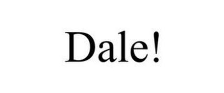 DALE!