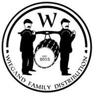 W WIEGAND FAMILY DISTRIBUTION EST. 2015