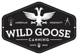 WILD GOOSE CANNING AMERICAN INGENUITY SINCE 2003