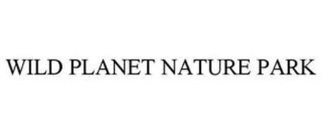 WILD PLANET NATURE PARK