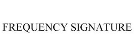 FREQUENCY SIGNATURE