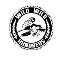 WILD WILD HUNDREDS