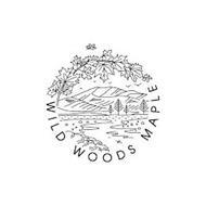 WILD WOODS MAPLE