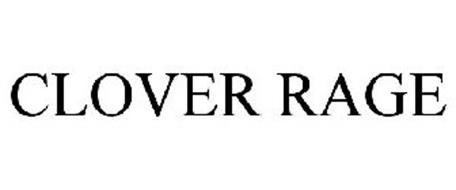 CLOVER RAGE