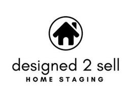 DESIGNED 2 SELL HOME STAGING