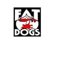 FAT DOGS