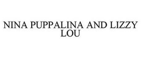 NINA PUPPALINA AND LIZZY LOU