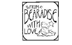 FROM BEARADISE WITH LOVE