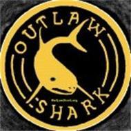OUTLAW SHARK OUTLAWSHARK.ORG