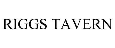 RIGGS TAVERN