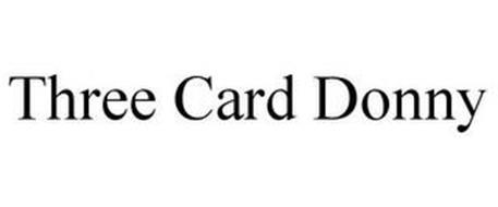 THREE CARD DONNY