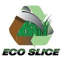 ECO SLICE