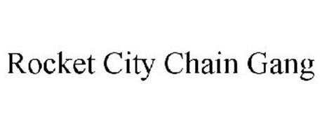 ROCKET CITY CHAIN GANG