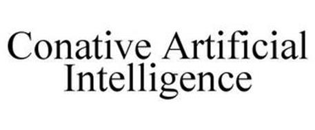 CONATIVE ARTIFICIAL INTELLIGENCE