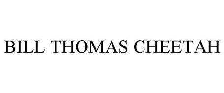 BILL THOMAS CHEETAH