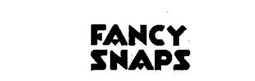 FANCY SNAPS