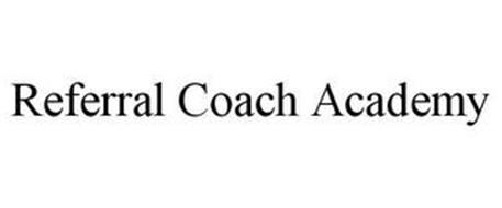 REFERRAL COACH ACADEMY