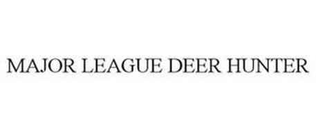 MAJOR LEAGUE DEER HUNTER