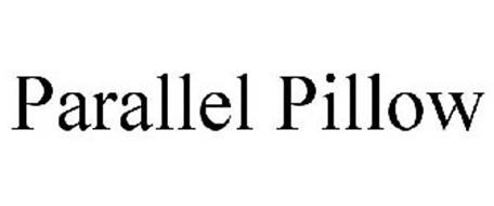 PARALLEL PILLOW
