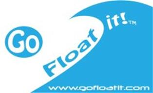 GO FLOAT IT! TM WWW.GOFLOATIT.COM
