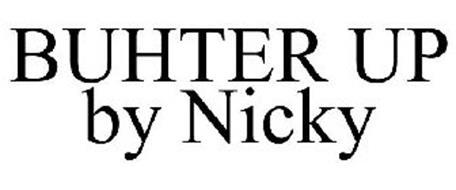 BUHTER UP BY NICKY