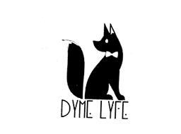 DYME LYFE