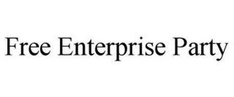 FREE ENTERPRISE PARTY