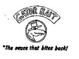 "GATOR BAIT ""THE SAUCE THAT BITES BACK!"""