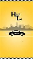 HERE TAXI
